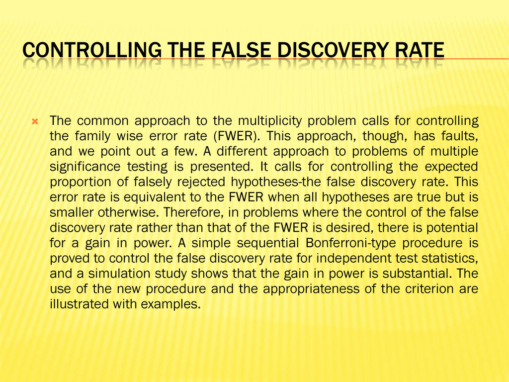 CONTROLLING THE FALSE DISCOVERY RATE  The comm...