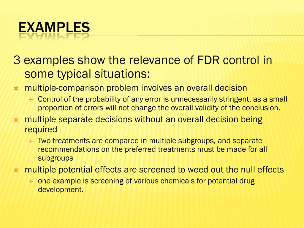 EXAMPLES 3 examples show the relevance of FDR c...