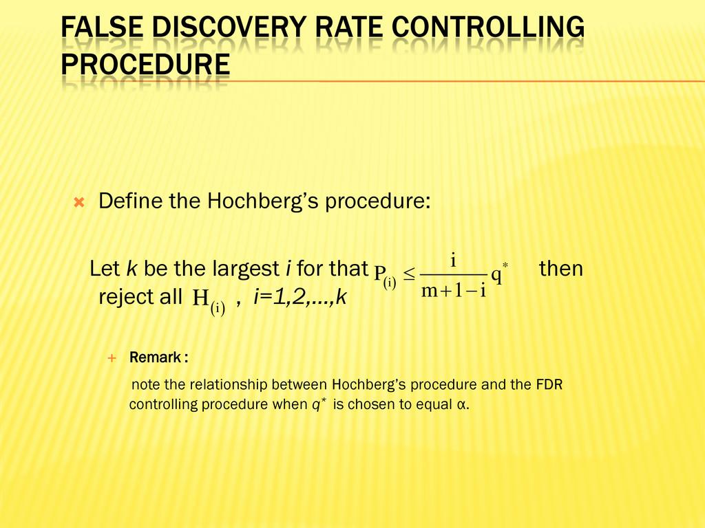 FALSE DISCOVERY RATE CONTROLLING PROCEDURE  De...