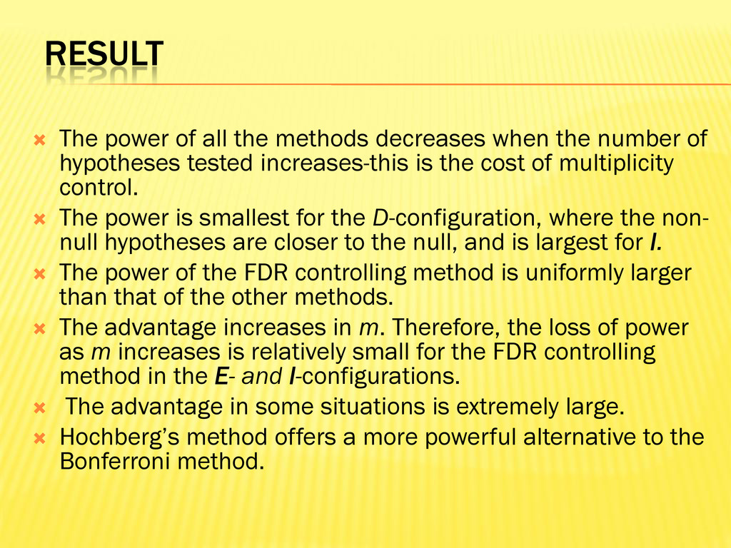 RESULT  The power of all the methods decreases...