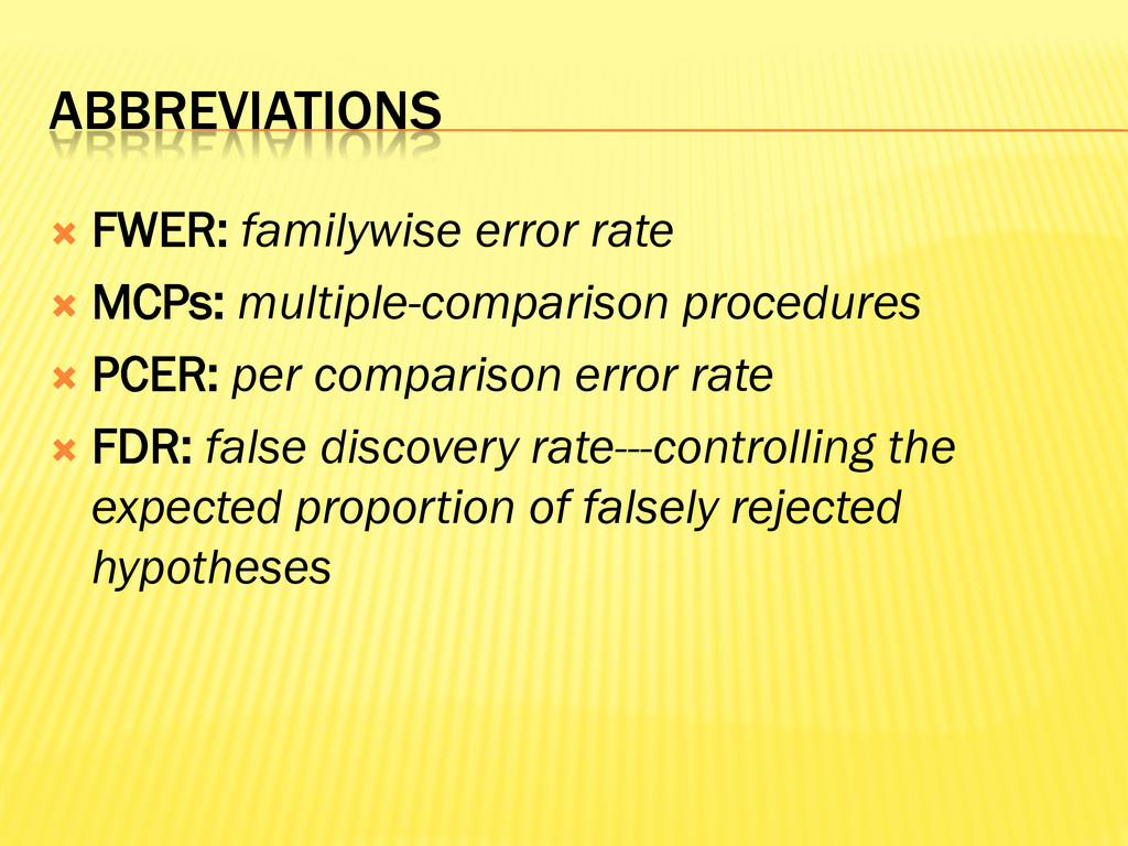 ABBREVIATIONS  FWER: familywise error rate  M...