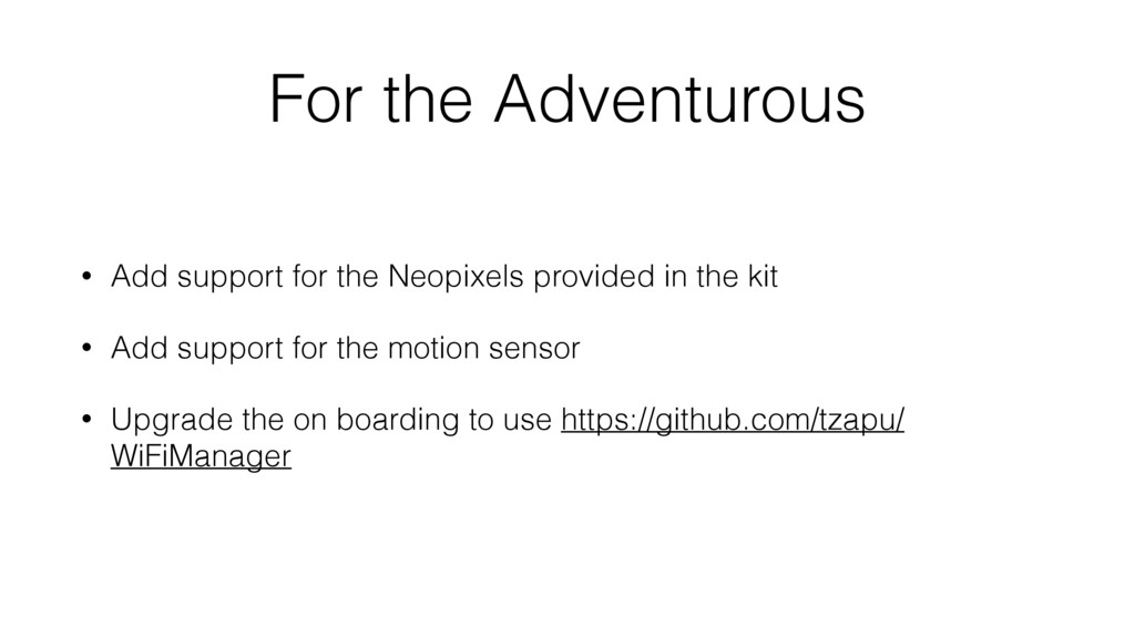 For the Adventurous • Add support for the Neopi...