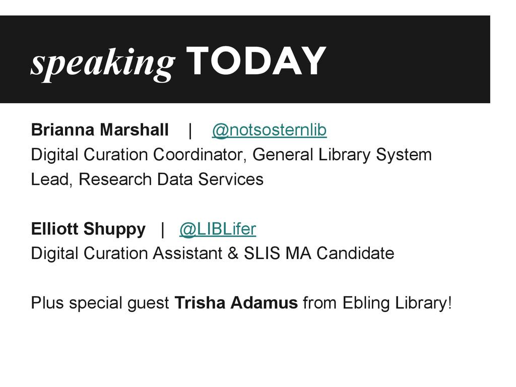 speaking TODAY Brianna Marshall | @notsosternli...