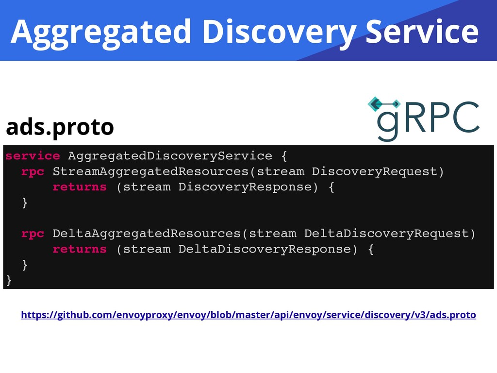 Aggregated Discovery Service service Aggregated...