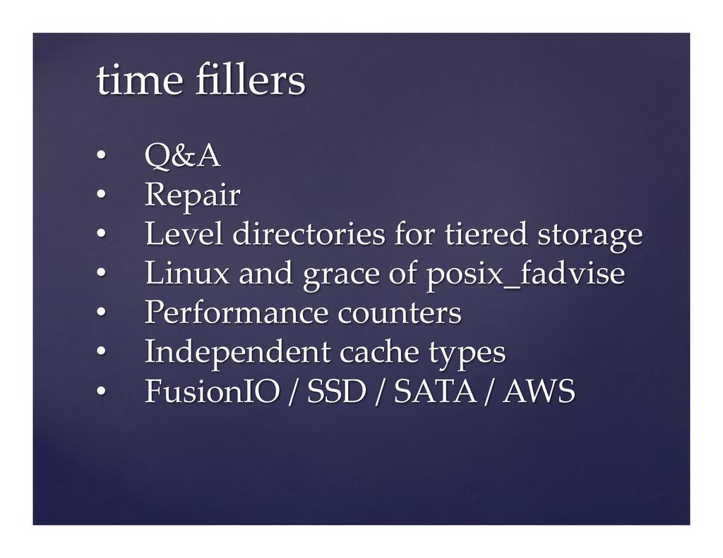 time fillers • Q&A • Repair • Level d...