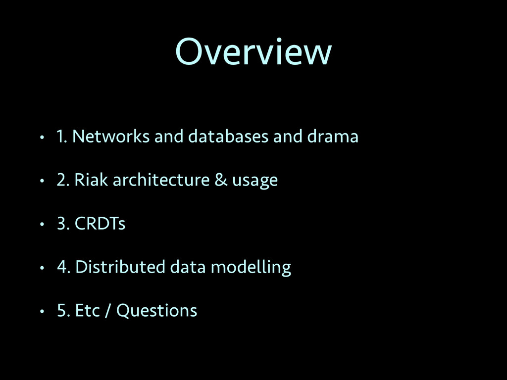 Overview • 1. Networks and databases and drama ...