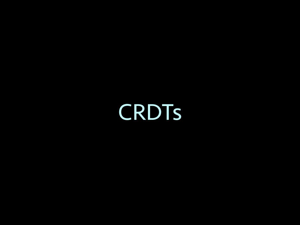CRDTs