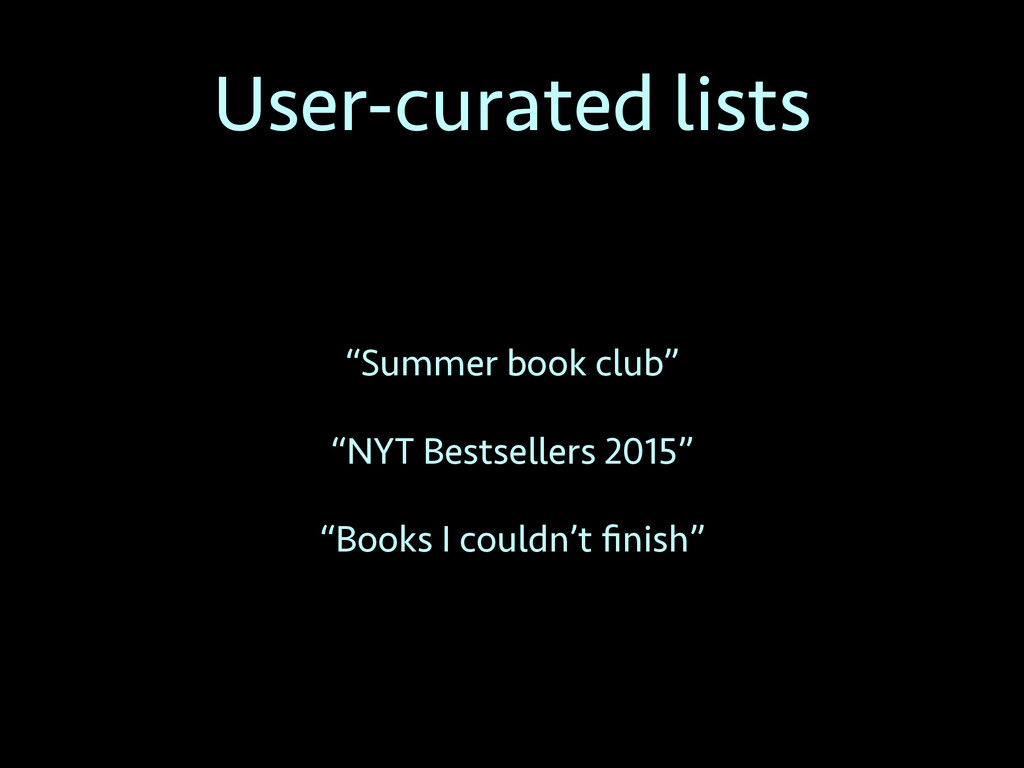"""User-curated lists """"Summer book club"""" """"NYT Best..."""