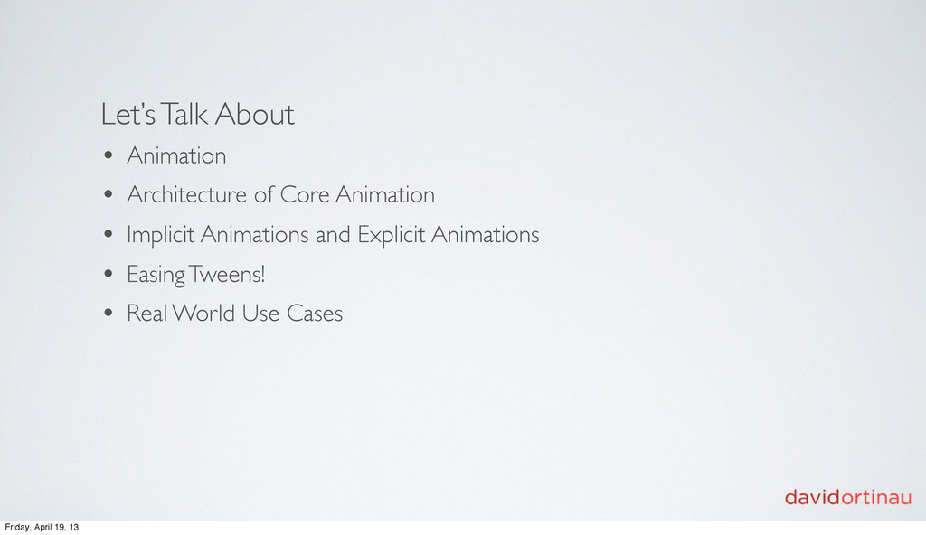 Let's Talk About • Animation • Architecture of ...