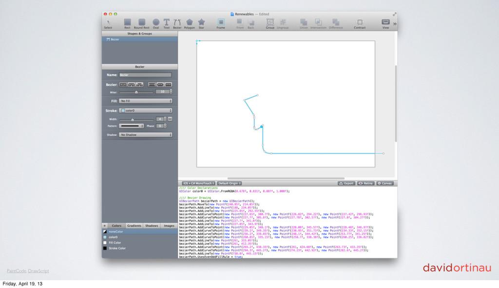 PaintCode, DrawScript Friday, April 19, 13