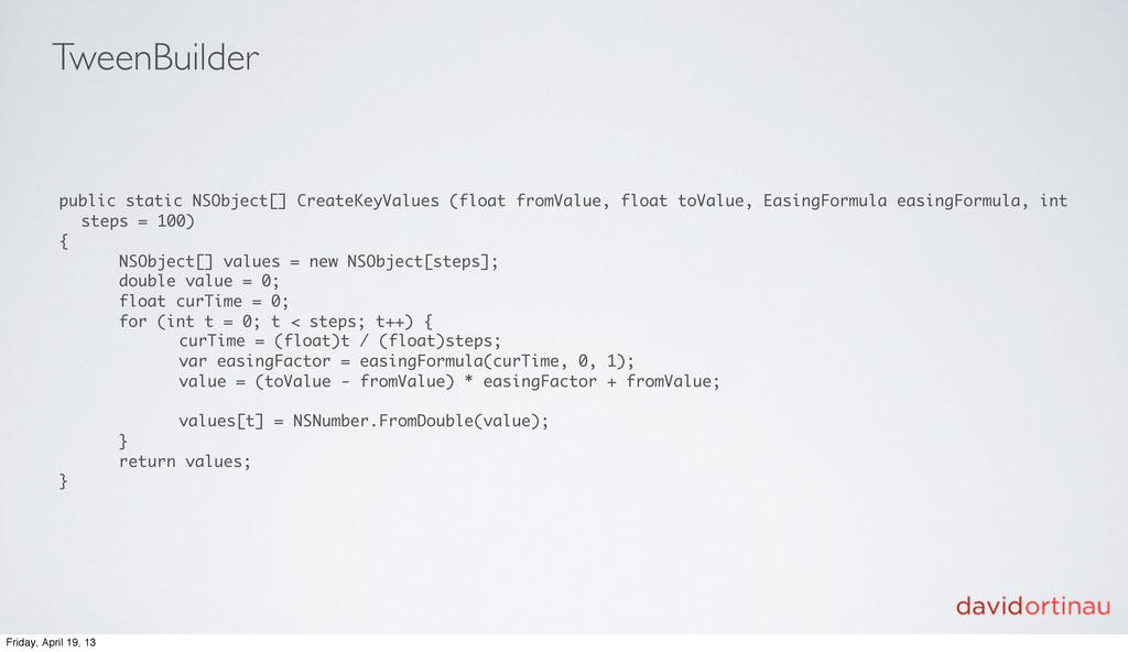 TweenBuilder public static NSObject[] CreateKey...
