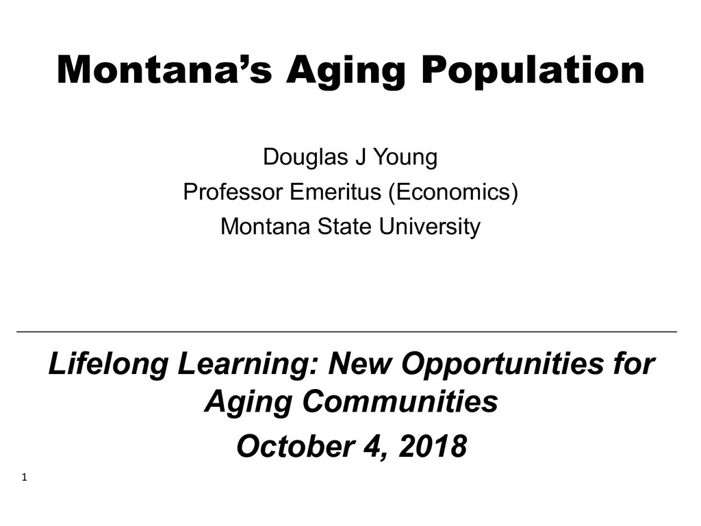 Montana's Aging Population Douglas J Young Prof...