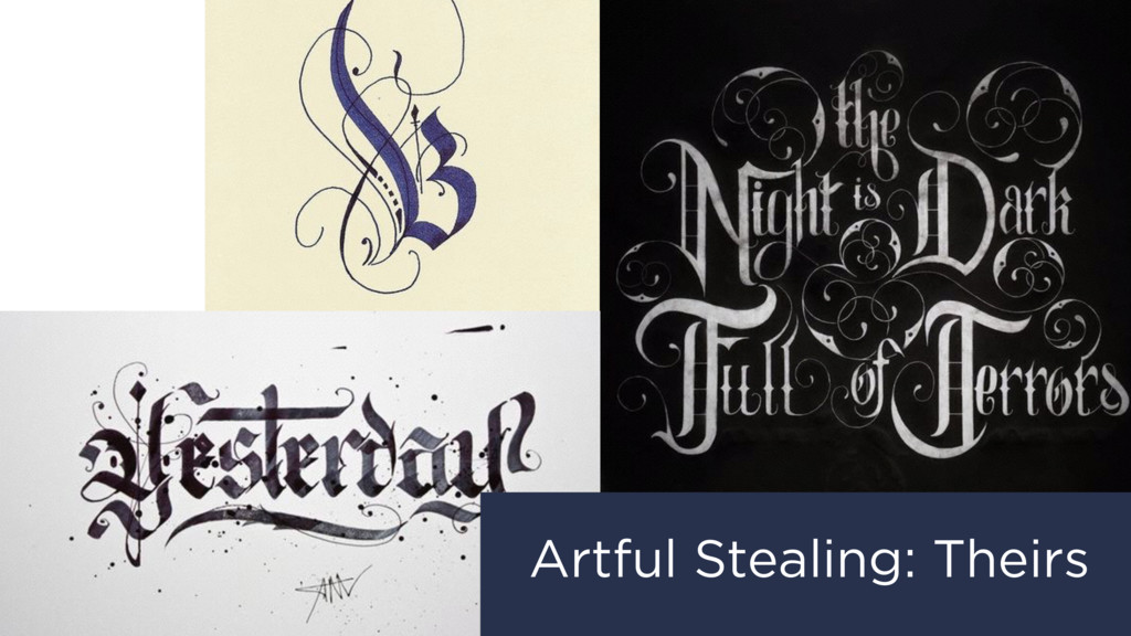 Artful Stealing: Theirs