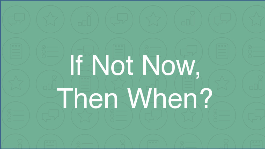 If Not Now, 