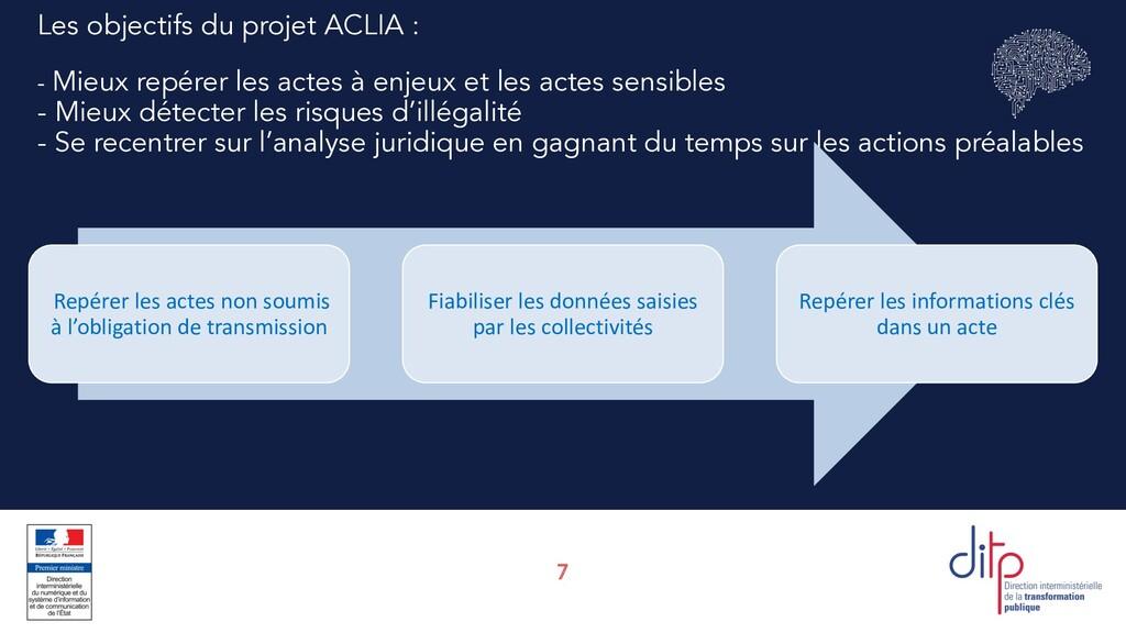 7 Les objectifs du projet ACLIA : - Mieux repér...