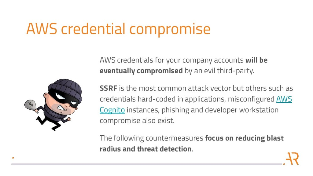 AWS credential compromise AWS credentials for y...