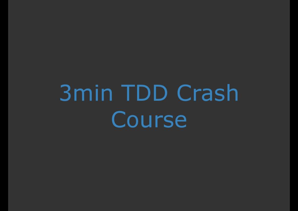 3min TDD Crash Course