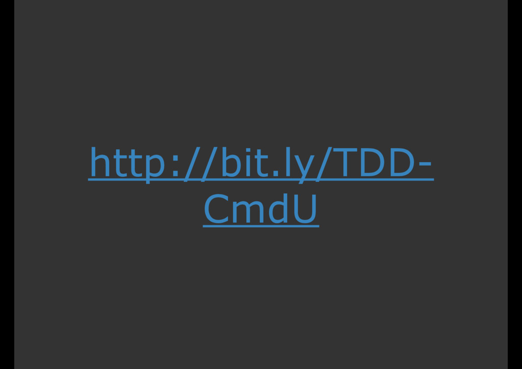 http://bit.ly/TDD- CmdU