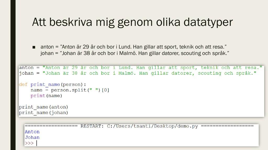 Att beskriva mig genom olika datatyper ■ anton ...