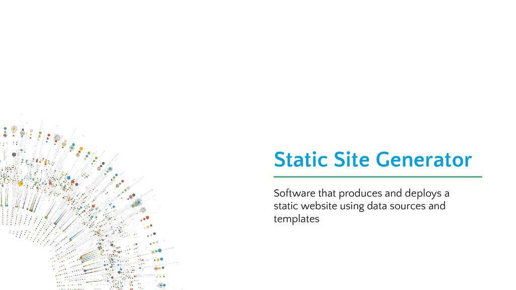 Static Site Generator Software that produces an...