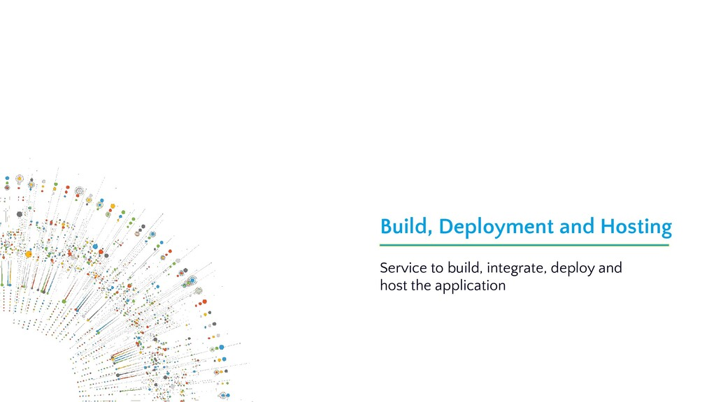 Build, Deployment and Hosting Service to build,...