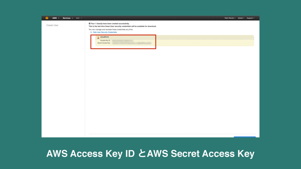 AWS Access Key ID ͱAWS Secret Access Key