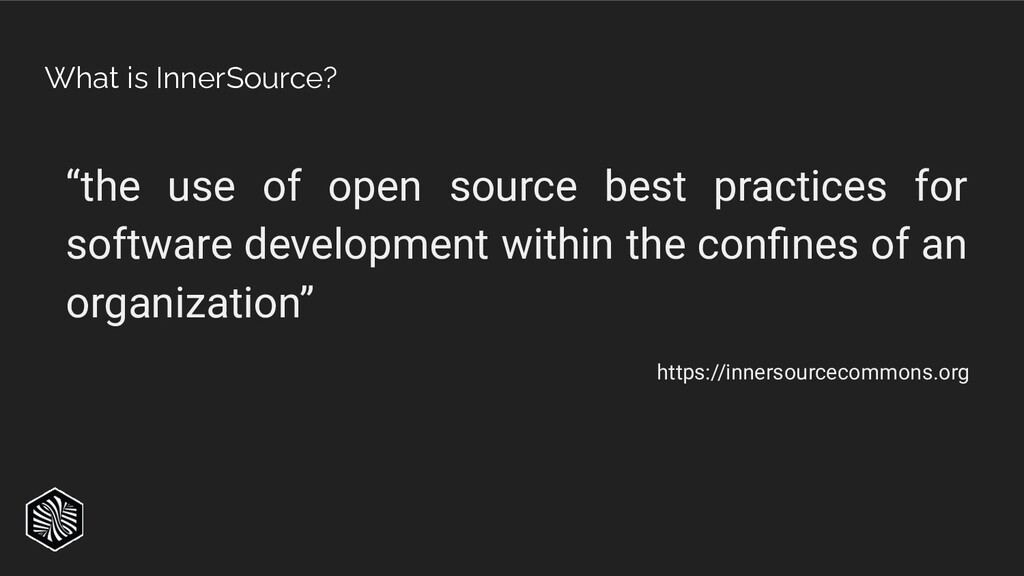 """""""the use of open source best practices for soft..."""