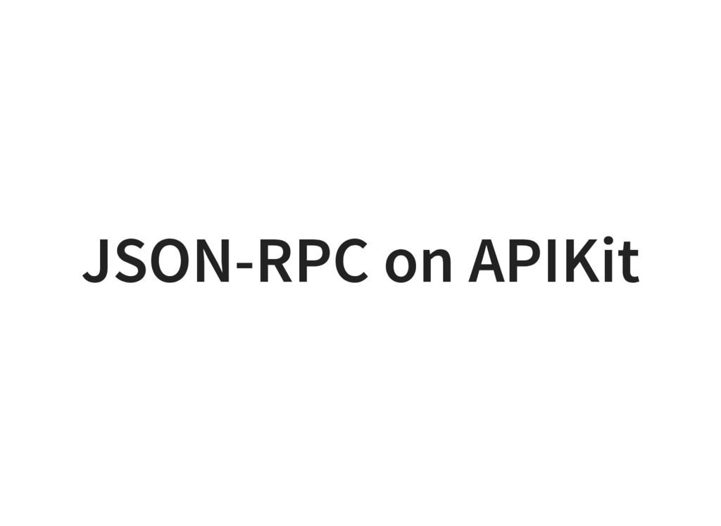 JSON-RPC on APIKit