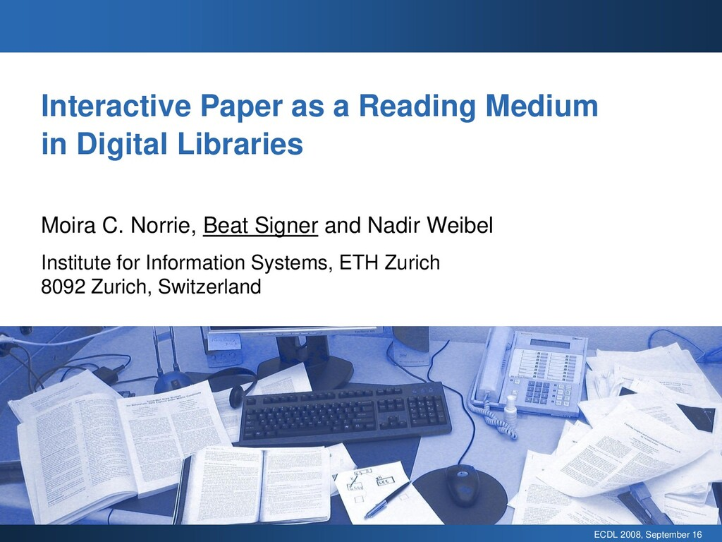 ECDL 2008, September 16 Interactive Paper as a ...