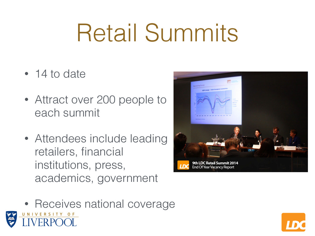 L LDC Retail Summits • 14 to date • Attract ove...