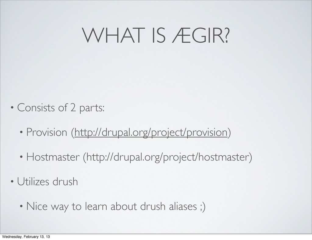 WHAT IS ÆGIR? • Consists of 2 parts: • Provisio...