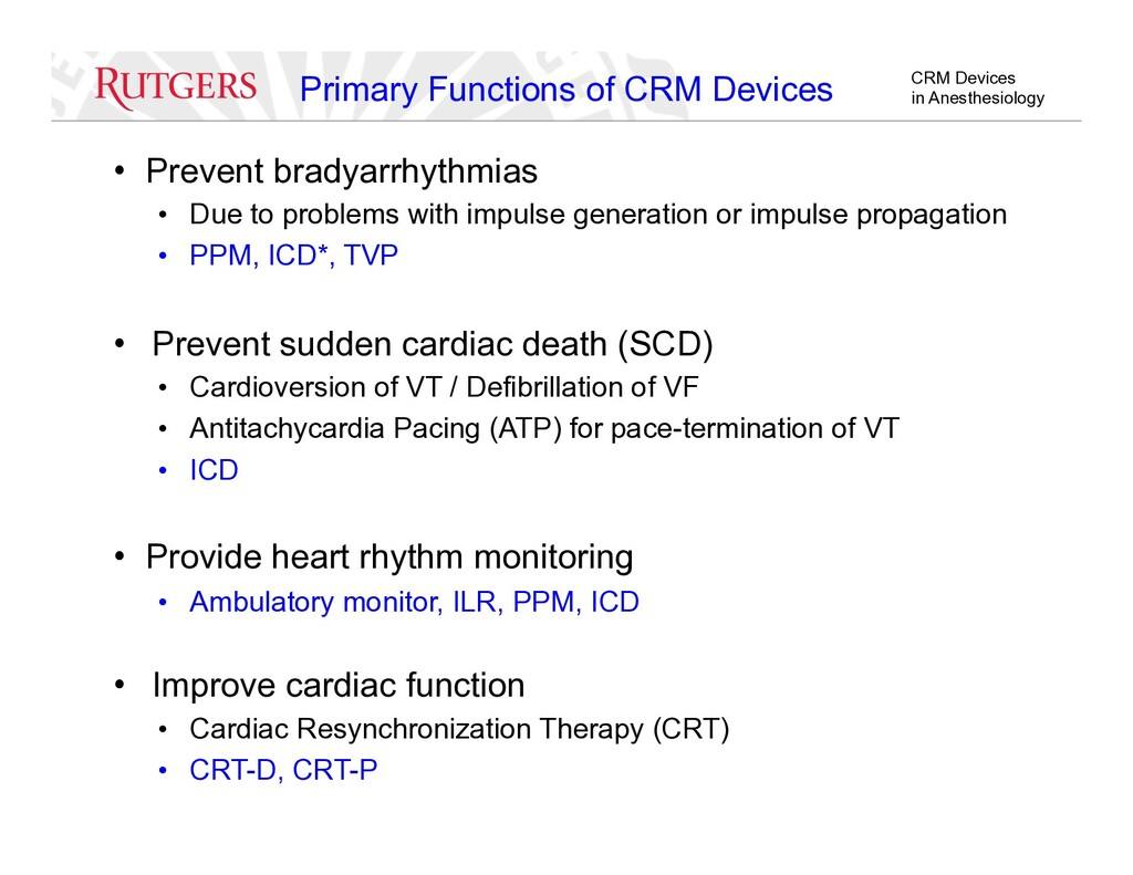 CRM Devices in Anesthesiology Primary Functions...