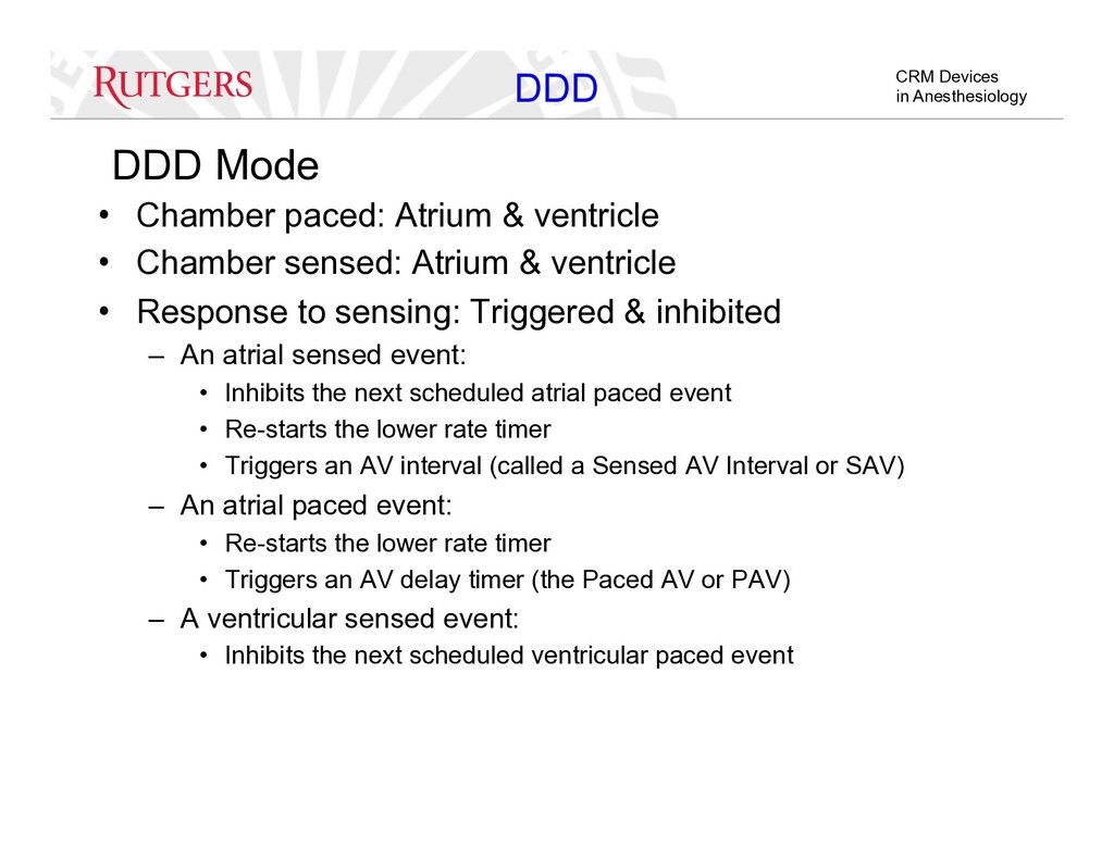 CRM Devices in Anesthesiology DDD Mode •  Chamb...