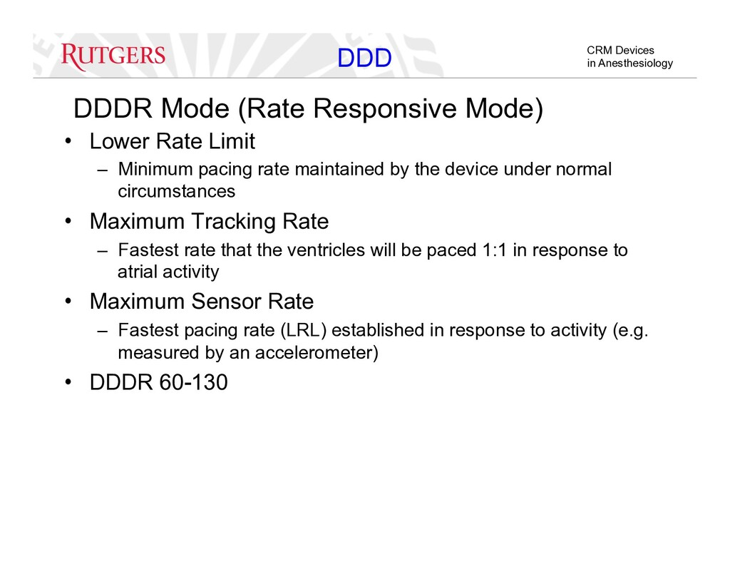CRM Devices in Anesthesiology DDDR Mode (Rate R...