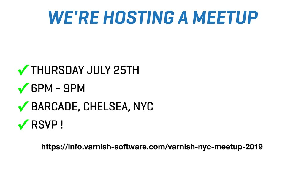 WE'RE HOSTING A MEETUP ✓ THURSDAY JULY 25TH ✓ 6...