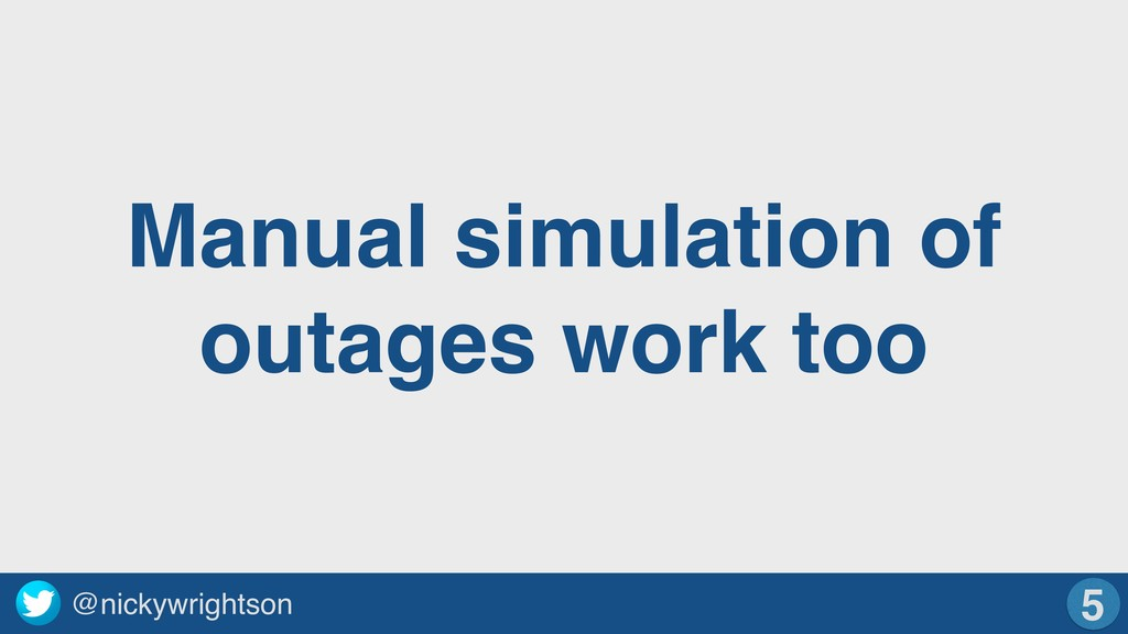 @nickywrightson Manual simulation of outages wo...