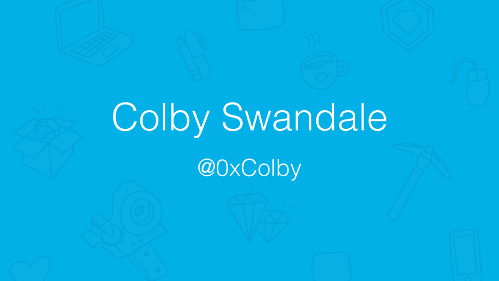 Colby Swandale @0xColby