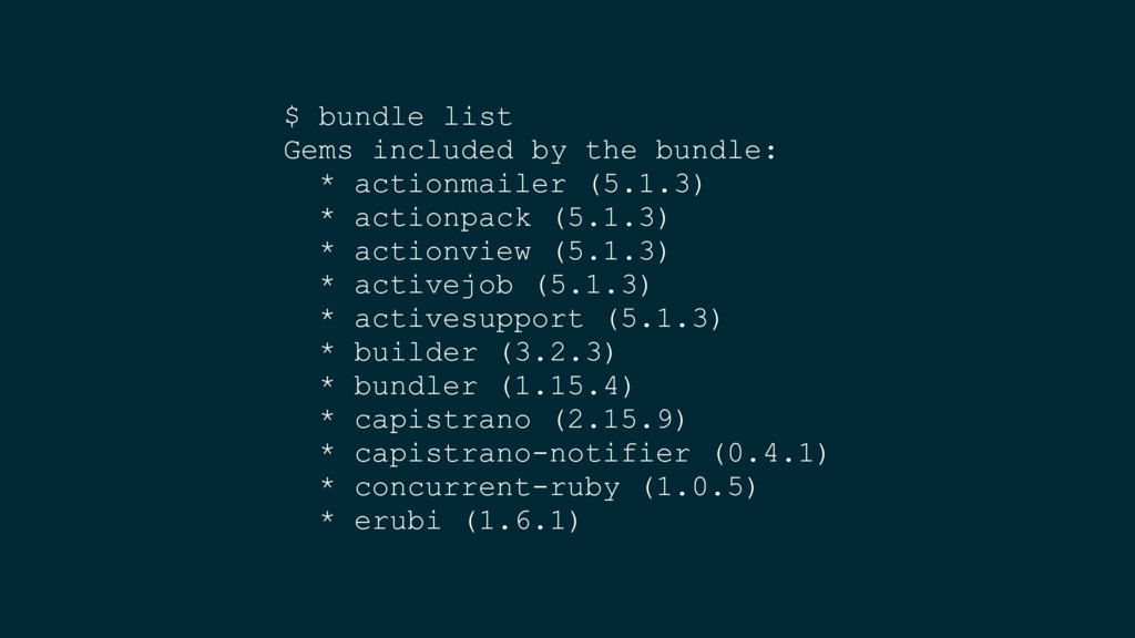 $ bundle list Gems included by the bundle: * ac...