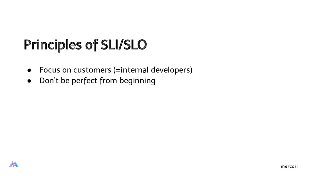 Principles of SLI/SLO