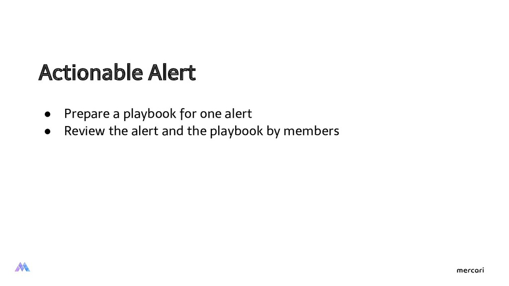 Actionable Alert