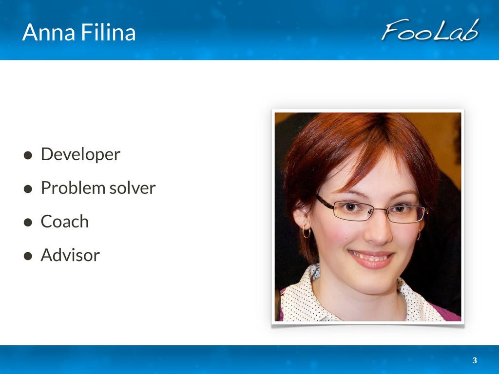 Anna Filina 3 • Developer • Problem solver • Co...