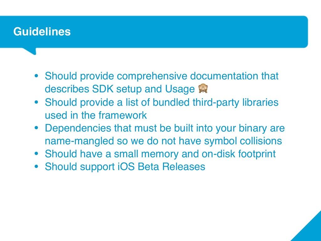 Guidelines • Should provide comprehensive docum...