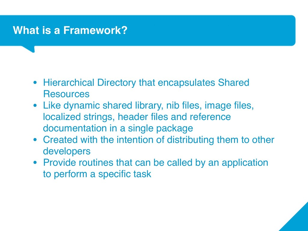 What is a Framework? • Hierarchical Directory t...