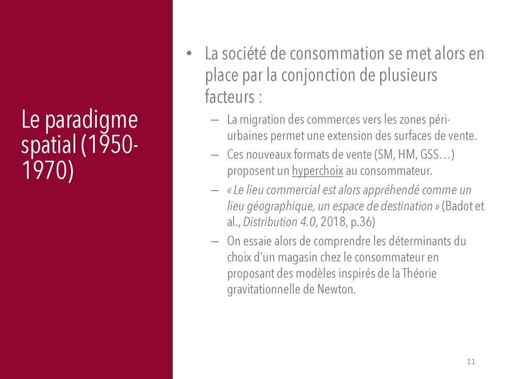 11 Le paradigme spatial (1950- 1970) • La socié...