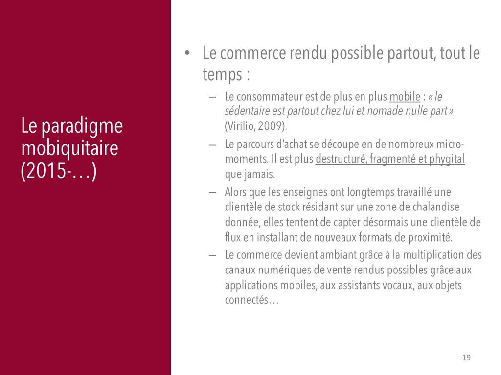 19 Le paradigme mobiquitaire (2015-…) • Le comm...
