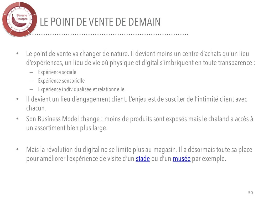 LE POINT DE VENTE DE DEMAIN • Le point de vente...