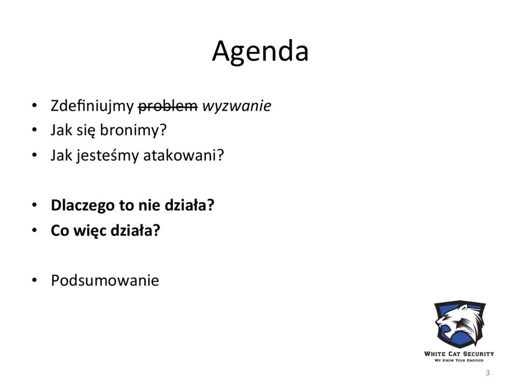 Agenda  • Zdefiniujmy problem wyzwanie...
