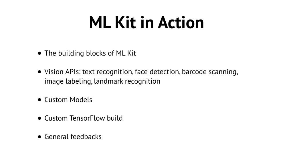 ML Kit in Action • The building blocks of ML Ki...