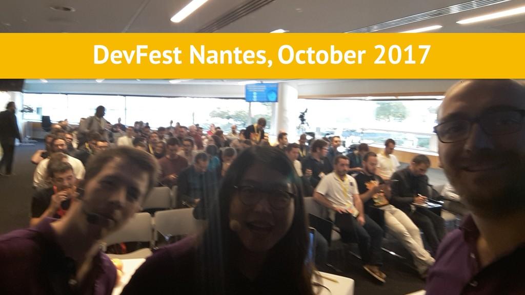 DevFest Nantes, October 2017