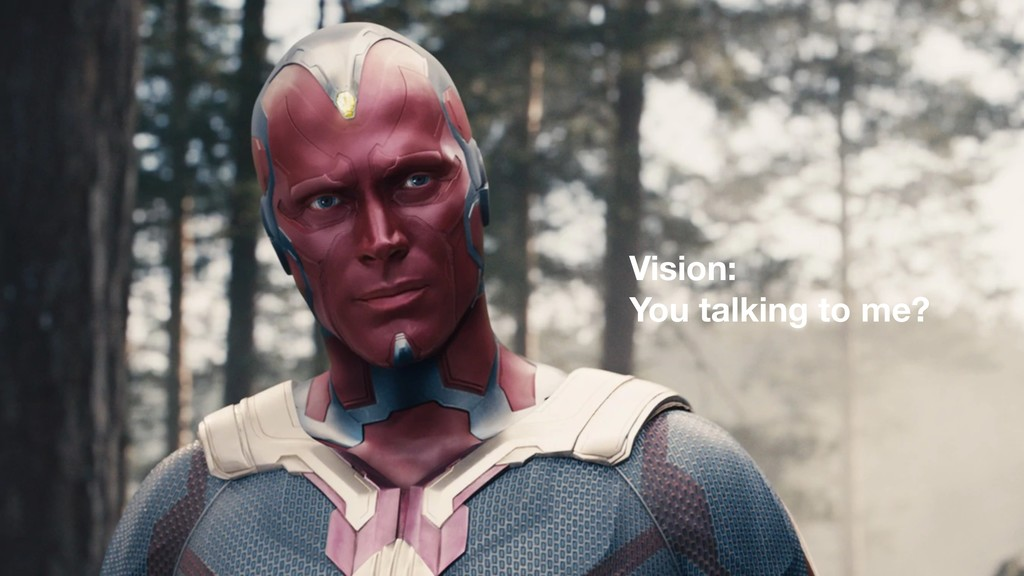 Vision: You talking to me?